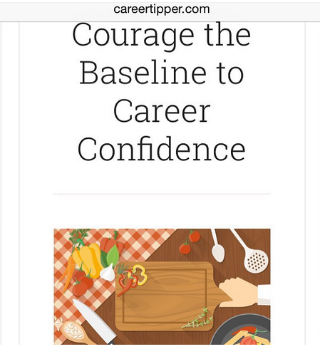 Courage: The Baseline to Career Confidence
