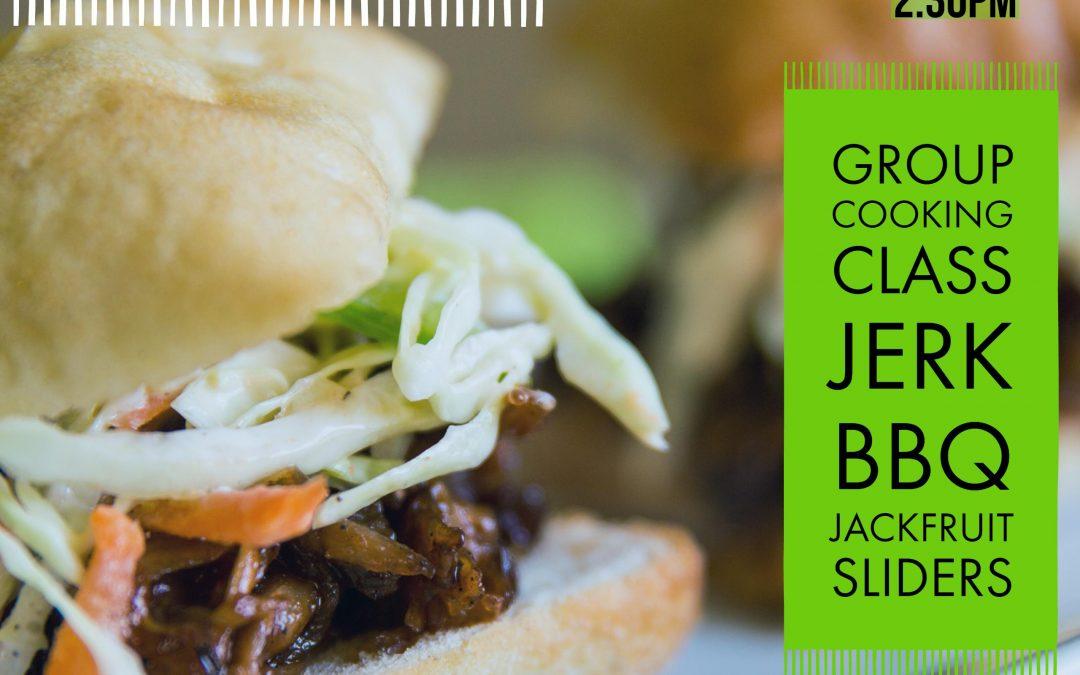 Group Cooking Class: Jerk Bbq Jackfruit Sliders
