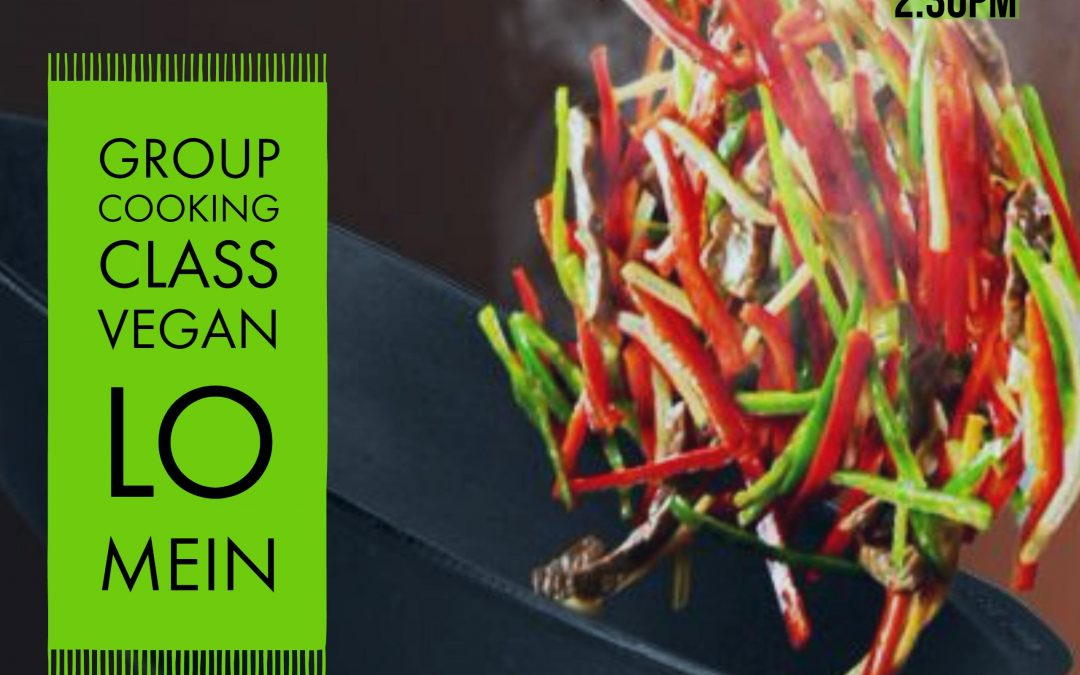 Group Cooking Class: Vegan Lo Mein
